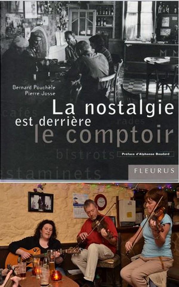 Le livre de Pierre Josse sur la thématique des bistrots. La musique traditionnelle en Irlande qui raconte l'histoire du pays @David Raynal.