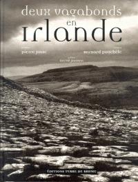 """""""Deux Vagabonds en Irlande """", livre de Bernard Pouchèle, photos de Pierre Josse, préface d'Hervé Jaouen (Editions Terre de Brume)"""