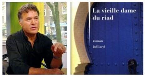 """l'écrivain Fouad Laroui, couverture de son livre """" La Vieille Dame du Riad"""""""