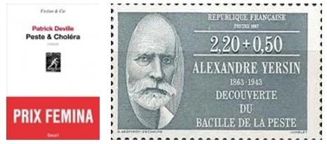 """Livre """"Peste et Choléra"""" de Patrick Derville, Timbre des postes dédié à Alexandre Yersin ."""