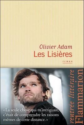 Olivier Adam, des lisières de la ville à celle de la Bretagne
