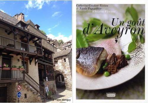 """De gauche à droite :  Façade du """" Restaurant  du Vieux Pont"""" ; Couverture du livre de  recettes de Nicole Fagegaltier « Un goût d'Aveyron » aux Editions du Rouergue (Photos Yann Menguy)"""