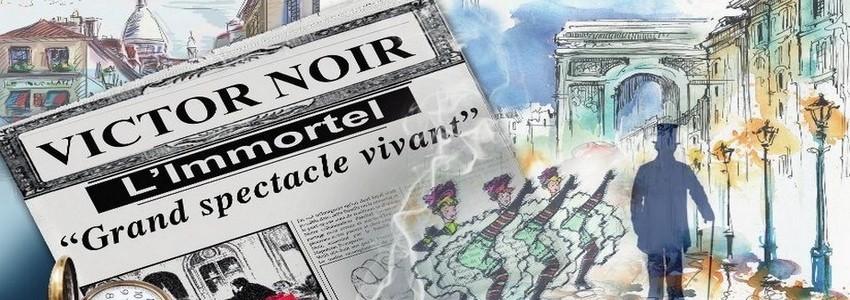 La Compagnie l'Odyssée présente en spectacle… Victor Noir. (Crédit photo Cie Odyssée)