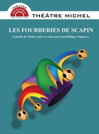 """""""Les Fourberies de Scapin"""" : Molière revisité par une équipe de joyeux drilles !"""