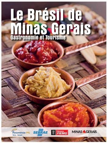Quatre grands  chefs brésiliens partagent leurs secrets pour faire de ce beau livre un voyage à la découverte du Minas Gerais. (Crédit photo DR)