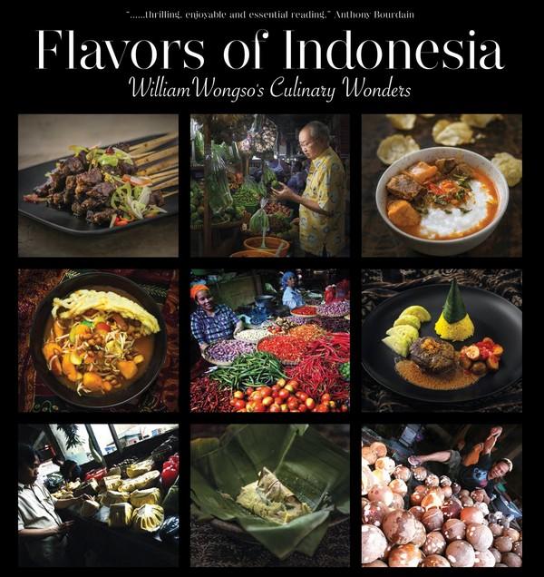 Le livre Flavours of Indonésia William Wongso's Culinary Wonders Hardcover – October 4, 2016. ouvrage  sélectionné pour le Gourmand World Cookbook Awards, le prix du meilleur livre de cuisine du monde.  © D.R.