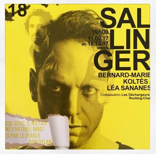 Le théâtre des Déchargeurs à Paris présente jusqu'au 18 décembre Sallinger de Bernard-Marie Koltès.