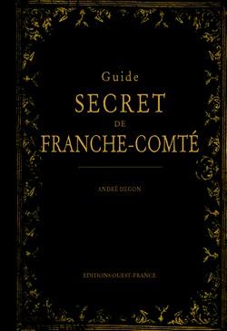 """Voyager en lignes avec le """"Guide Secret de Franche Comté """""""