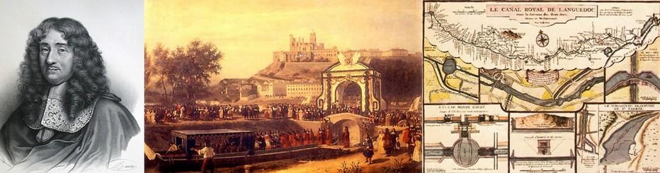 """De gauche à droite : Pierre-Paul Riquet ; Inauguration par Louis XIV du Canal du Midi appelé alors """" Canal Royal en Languedoc"""" ; Plan du Canal Royal; © DR"""