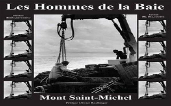 """Voyager en """"lignes"""" : Les Hommes de la Baie du Mont-Saint-Michel"""