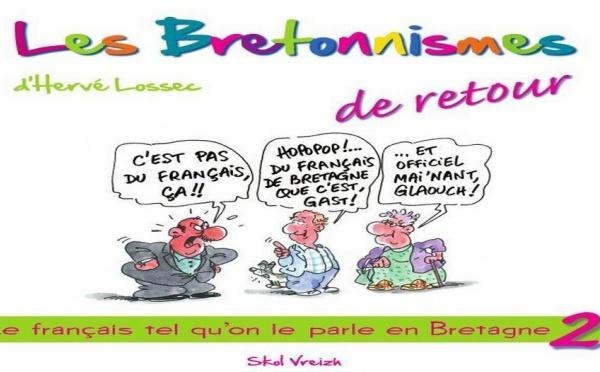 Actualité littéraire : Hervé Lossec, un « Bretonnismes » peut en cacher un autre !