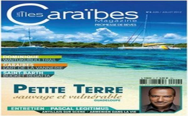"""Nouveau : la revue  """" Îles Caraïbes Magazine"""" dans les kiosques"""